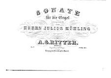 Sonata for Organ No.2 in E Minor, Op.19: Sonata for Organ No.2 in E Minor by August Gottfried Ritter
