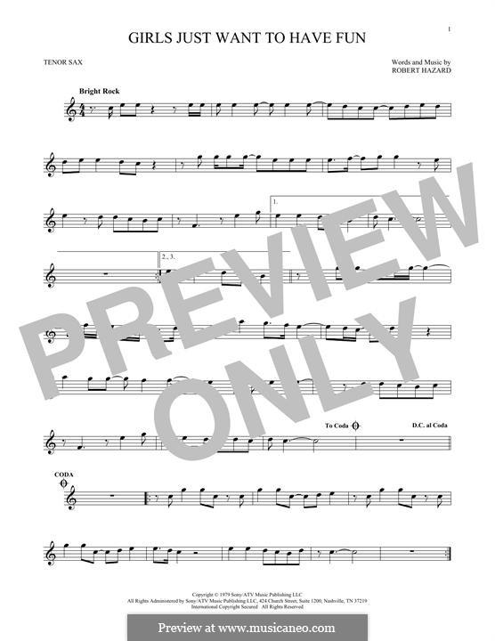 Girls Just Want to Have Fun: para saxofone tenor by Robert Hazard