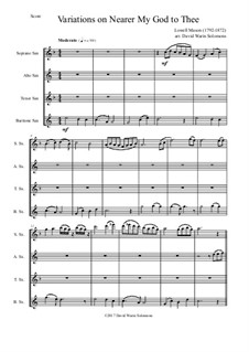 Nearer, My God, To Thee: Variations, for saxophone quartet by Lowell Mason
