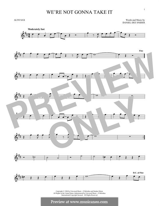 We're Not Gonna Take It (Twisted Sister): para Saxofone Alto by Daniel Dee Snider