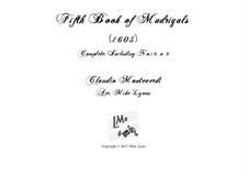 Book 5 (a cinque voci), SV 94–106: Arrangement for quintet instruments by Claudio Monteverdi