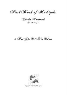 Book 1 (a cinque voci), SV 23–39: No.08. Poi che del mio dolore. Arrangement for quintet instruments by Claudio Monteverdi