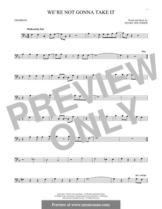 We're Not Gonna Take It (Twisted Sister): para trombone by Daniel Dee Snider