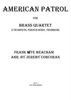 American Patrol, Op.92: para quarteto de bronze by Frank W. Meacham