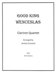 Good King Wenceslas: para quarteto de clarinete by folklore