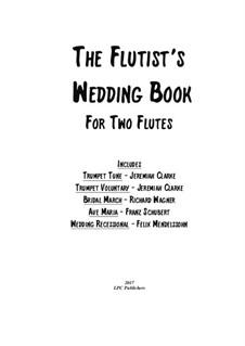 Wedding Book: para duas flautas by Franz Schubert, Felix Mendelssohn-Bartholdy, Richard Wagner, Jeremiah Clarke