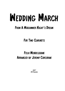 Wedding March: para duas clarinetas by Felix Mendelssohn-Bartholdy