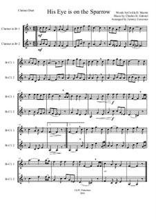 His Eye Is on the Sparrow (Ethel Waters): para duas clarinetas by Charles Hutchinson Gabriel