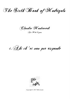 Book 6 (a cinque voci), SV 107-116: No.04 Ahi ch' ei non pur risponde. Arrangement for quintet instruments by Claudio Monteverdi