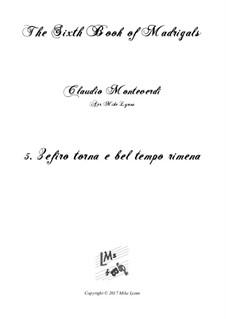 Book 6 (a cinque voci), SV 107-116: No.05 Zefiro torna e bel tempo rimena. Arrangement for quintet instruments by Claudio Monteverdi