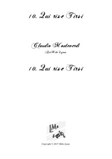 Book 6 (a cinque voci), SV 107-116: No.10 Qui rise Tirsi. Arrangement for quintet instruments by Claudio Monteverdi