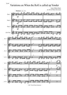 When the Roll is Called: Variations, for flute quartet (3 flutes and 1 alto flute) by James Milton Black