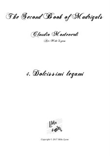 Book 2 (a cinque voci), SV 40–59: No.4 Dolcissimi legami. Arrangement for quintet instruments by Claudio Monteverdi