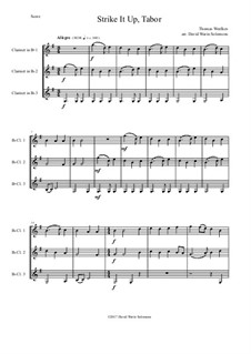 Strike it up Tabor: For 3 clarinets by Thomas Weelkes