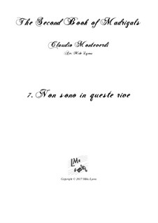 Book 2 (a cinque voci), SV 40–59: No.7 Non Sono in Queste Rive. Arrangement for quintet instruments by Claudio Monteverdi