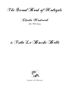 Book 2 (a cinque voci), SV 40–59: No.8 Tutte le bocche belle. Arrangement for quintet instruments by Claudio Monteverdi