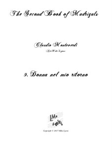 Book 2 (a cinque voci), SV 40–59: No.9 Donna nel mio ritorno. Arrangement for quintet instruments by Claudio Monteverdi