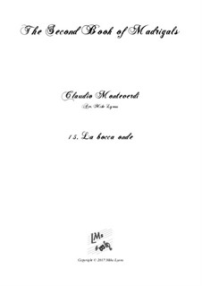 Book 2 (a cinque voci), SV 40–59: No.15 La bocca onde. Arrangement for quintet instruments by Claudio Monteverdi