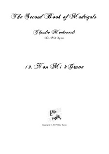 Book 2 (a cinque voci), SV 40–59: No.19 Non mi e grave. Arrangement for quintet instruments by Claudio Monteverdi
