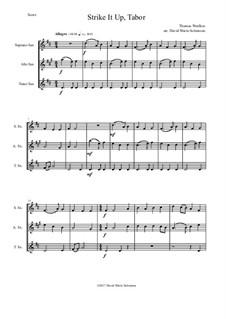Strike it up Tabor: For saxophone trio (soprano, alto, tenor) by Thomas Weelkes