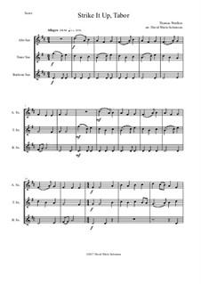 Strike it up Tabor: For saxophone trio (alto, tenor, baritone) by Thomas Weelkes