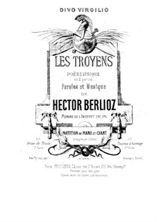Les Troyens (The Trojans), H.133 Op.29: para vozes e piano by Hector Berlioz