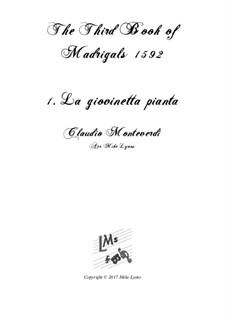 Book 3 (a cinque voci), SV 60–74: No.01 La giovinetta pianta. Arrangement for quintet instruments by Claudio Monteverdi