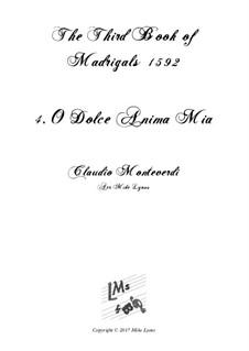 Book 3 (a cinque voci), SV 60–74: No.04 O Dolce Anima Mia. Arrangement for quintet instruments by Claudio Monteverdi