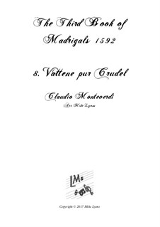 Book 3 (a cinque voci), SV 60–74: No.08 Vattene pur crudel. Arrangement for quintet instruments by Claudio Monteverdi