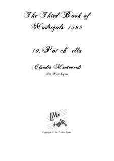 Book 3 (a cinque voci), SV 60–74: No.10 Poi ch'ella. Arrangement for quintet instruments by Claudio Monteverdi