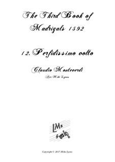 Book 3 (a cinque voci), SV 60–74: No.12 Perfidissimo volto. Arrangement for quintet instruments by Claudio Monteverdi