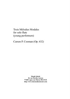 Trois Mélodies Modales for solo flute: Trois Mélodies Modales for solo flute by Carson Cooman