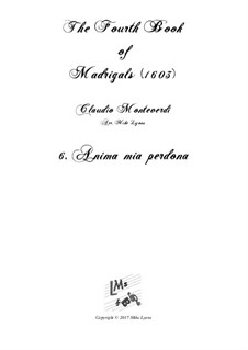 Book 4 (a cinque voci), SV 75–93: No.06 Anima mia perdona. Arrangement for quintet instruments by Claudio Monteverdi