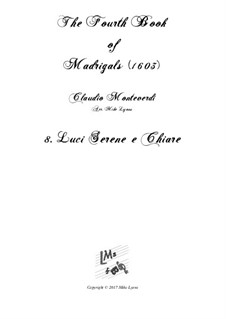 Book 4 (a cinque voci), SV 75–93: No.08 Luci serene e chiare. Arrangement for quintet instruments by Claudio Monteverdi
