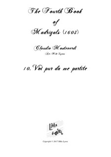 Book 4 (a cinque voci), SV 75–93: No.10 Voi pur da me partite. Arrangement for quintet instruments by Claudio Monteverdi