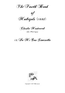 Book 4 (a cinque voci), SV 75–93: No.13 Io mi son giovinetta. Arrangement for quintet instruments by Claudio Monteverdi
