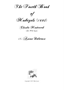Book 4 (a cinque voci), SV 75–93: No.17 Anima dolorosa. Arrangement for quintet instruments by Claudio Monteverdi