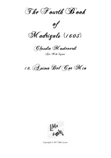 Book 4 (a cinque voci), SV 75–93: No.18 Anima del cor mio. Arrangement for quintet instruments by Claudio Monteverdi