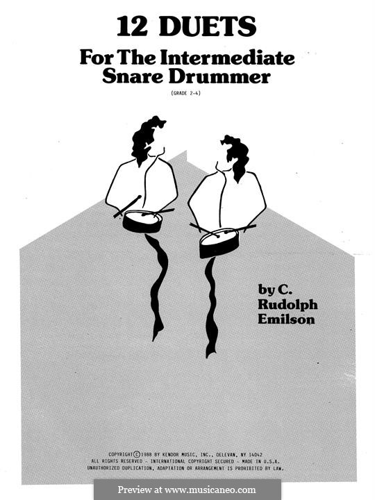 12 Duets for The Intermediate Snare Drummer: 12 Duets for The Intermediate Snare Drummer by C. Rudolph Emilson