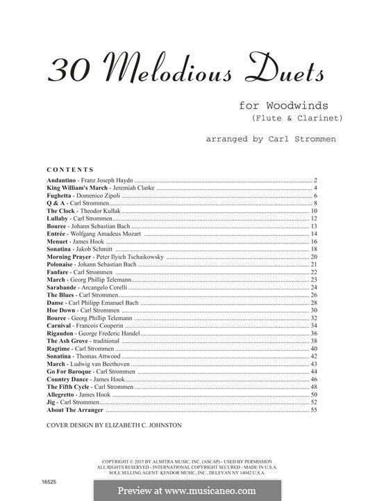 30 Melodious Duets: For flute and clarinet by Johann Sebastian Bach, Joseph Haydn, Wolfgang Amadeus Mozart, Georg Philipp Telemann, Pyotr Tchaikovsky, Theodor Kullak, James Hook, Domenico Zipoli, Jeremiah Clarke, Carl Strommen