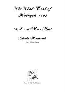 Book 3 (a cinque voci), SV 60–74: No.18 Lumi miei cari. Arrangement for quintet instruments by Claudio Monteverdi