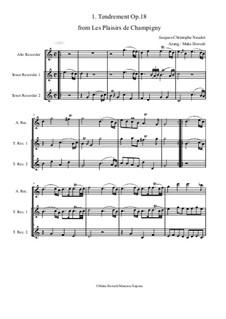 Les Plaisirs de Champigny, Op.18: No.1 Tendrement (trio recorder ATT) by Jacques-Christophe Naudot