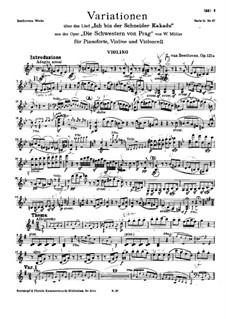 Variations on 'Ich bin der Schneider Kakadu' by W. Müller, Op.121a: parte do violino by Ludwig van Beethoven