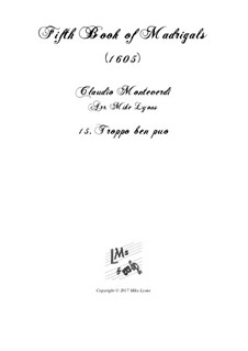 Book 5 (a cinque voci), SV 94–106: No.15 Troppo ben puo. Arrangement for quintet instruments by Claudio Monteverdi