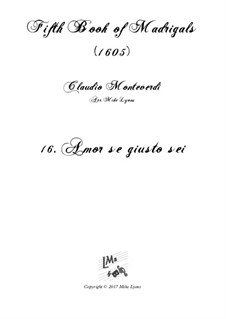 Book 5 (a cinque voci), SV 94–106: No.16 Amor se giusto sei. Arrangement for quintet instruments by Claudio Monteverdi