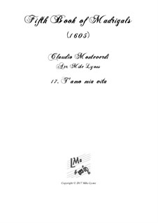 Book 5 (a cinque voci), SV 94–106: No.17 T'amo mia vita. Arrangement for quintet instruments by Claudio Monteverdi