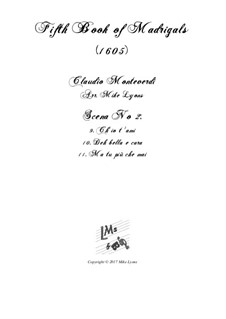 Book 5 (a cinque voci), SV 94–106: Scena 2 (Nos.9-11). Arrangement for quintet instruments by Claudio Monteverdi