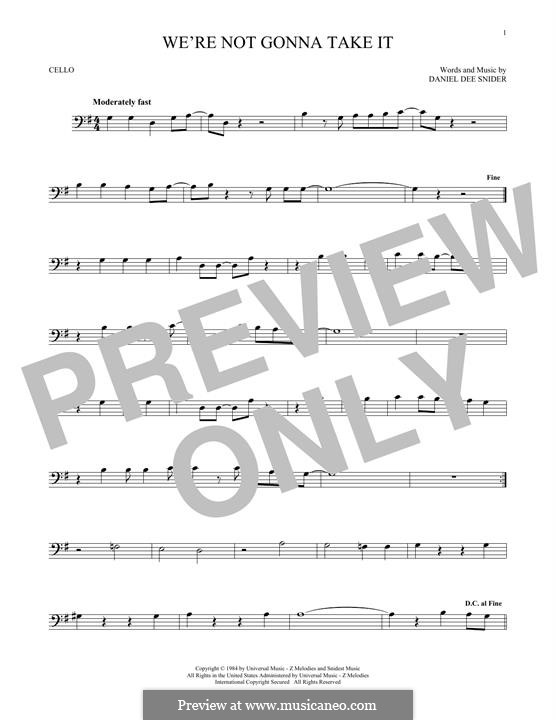 We're Not Gonna Take It (Twisted Sister): para violoncelo by Daniel Dee Snider