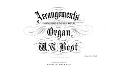 Several Arrangements from the Scores of the Great Masters for the Organ. Book 10: Several Arrangements from the Scores of the Great Masters for the Organ. Book 10 by Johann Sebastian Bach, Joseph Haydn, Wolfgang Amadeus Mozart, Georg Friedrich Händel, Felix Mendelssohn-Bartholdy, Louis Spohr, Ludwig van Beethoven