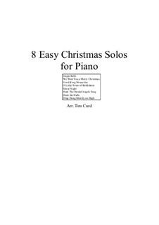 8 Easy Christmas: Para Piano by Felix Mendelssohn-Bartholdy, folklore, Franz Xaver Gruber, Lewis Henry Redner, James Lord Pierpont